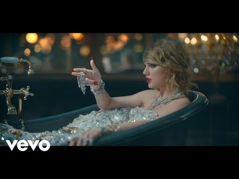 Taylor Swift – Look What You Made Me Do
